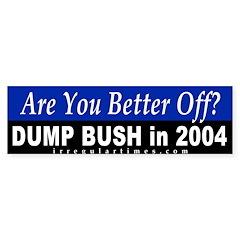 Are You Better Off? Bumper Bumper Sticker