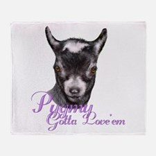 Pygmy Goat Gotta Love 'em Throw Blanket