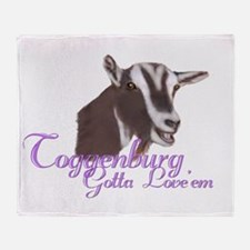 Toggenburg Goat Gotta Love ' Throw Blanket