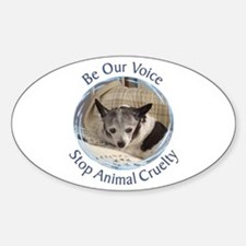 Be Our Voice Stop Animal Crue Sticker (Oval)