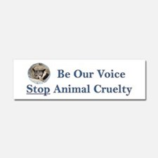 Be Our Voice Stop Animal Crue Car Magnet 10 x 3