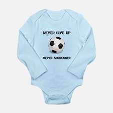 Never Give Up Soccer Long Sleeve Infant Bodysuit