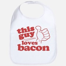 This Guy Loves Bacon Bib