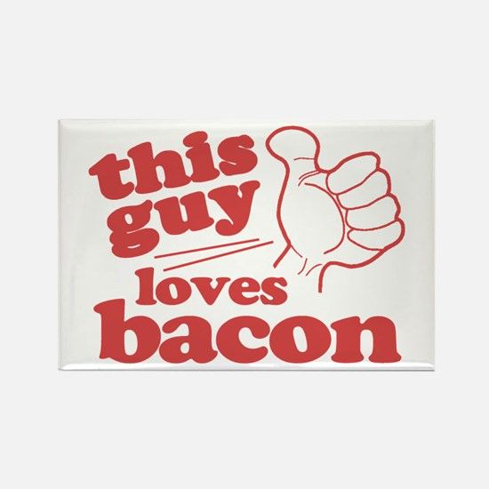 This Guy Loves Bacon Rectangle Magnet