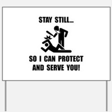 Protect Serve Yard Sign
