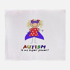 Autism Is My Super Power! Throw Blanket