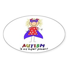 Autism Is My Super Power! Decal