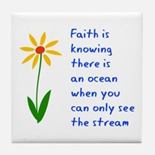 Faith is Knowing V3 Tile Coaster