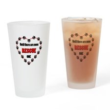 Until there are none, rescue one Drinking Glass