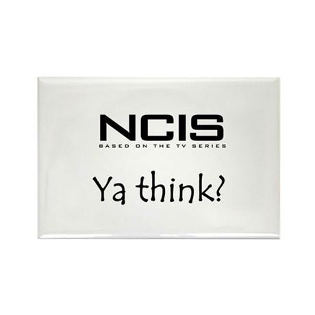NCIS Ya Think? Rectangle Magnet (10 pack)