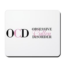 Obsessive Cullen Disorder Twillight Mousepad