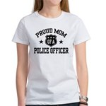 Proud Mom of a Police Officer Women's T-Shirt