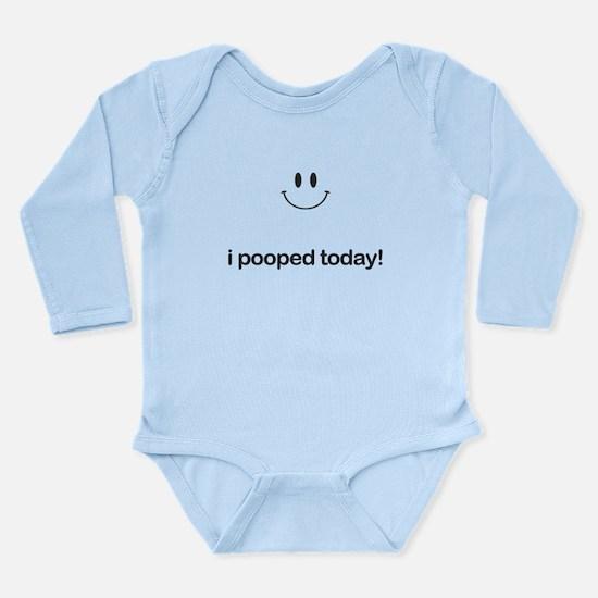 I Pooped Today Long Sleeve Infant Bodysuit