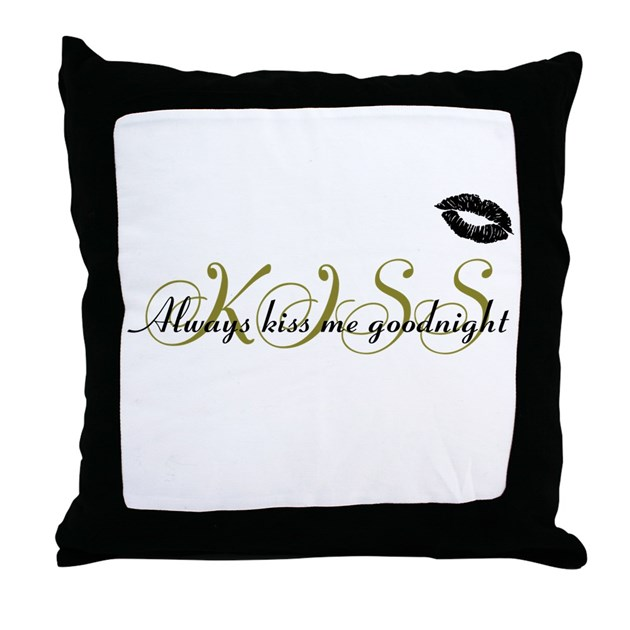 Always Kiss Me Goodnight Throw Pillow By Perrysworld