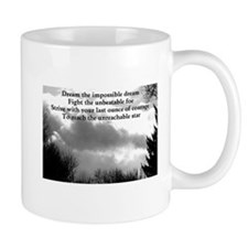 Dream the impossible dream Mug