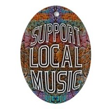 Support Local Music Ornament (Oval)