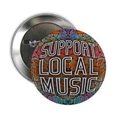 """Support Local Music 2.25"""" Button (10 pack)"""
