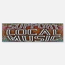Support Local Music Sticker (Bumper)