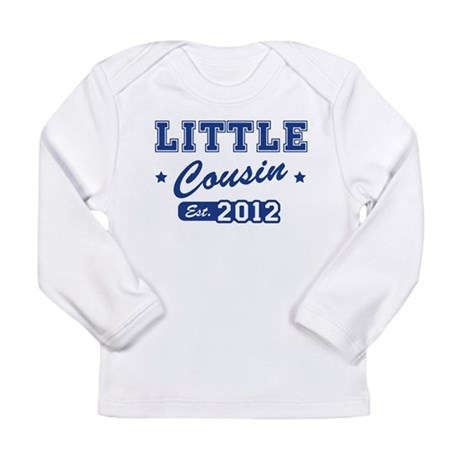 Little Cousin - Team 2012 Long Sleeve Infant T-Shi