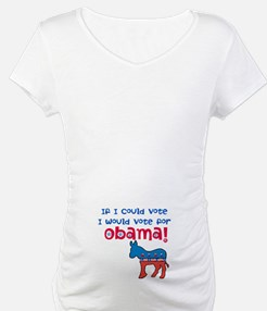 If I Could Vote Shirt