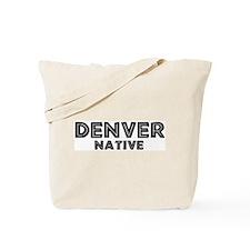 Denver Native Tote Bag