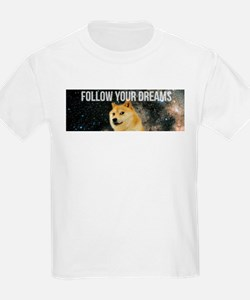 followyourdreams T-Shirt