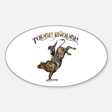 Tough enough Decal