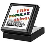 I Like Popular Things Sarcastic Keepsake Box