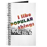 I Like Popular Things Sarcastic Journal
