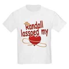 Randall Lassoed My Heart T-Shirt