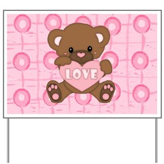 Cute pink valentine teddy Yard Sign