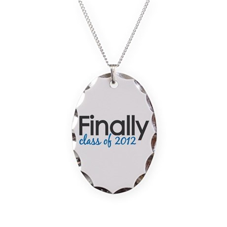 Finally Class of 2012 Grad Necklace Oval Charm