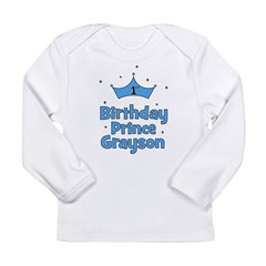 1st Birthday Prince GRAYSON! Long Sleeve Infant T-