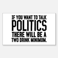 Two Drink Minimum Decal
