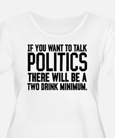 Two Drink Minimum T-Shirt