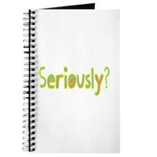 Seriously? Journal