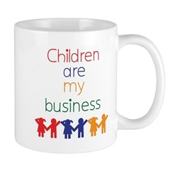 Children are my business Mug