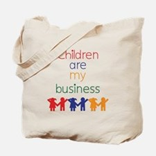 Children are my business Tote Bag