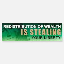 No Redistribution of Wealth Bumper Bumper Sticker