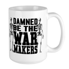 The War Makers Mug
