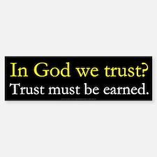 In God We Trust? Sticker (Bumper)