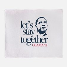 """""""Let's Stay Together"""" Throw Blanket"""