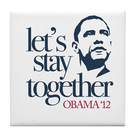 """Let's Stay Together"" Tile Coaster"