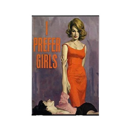 I PREFER GIRLS Rectangle Magnet (10 pack)