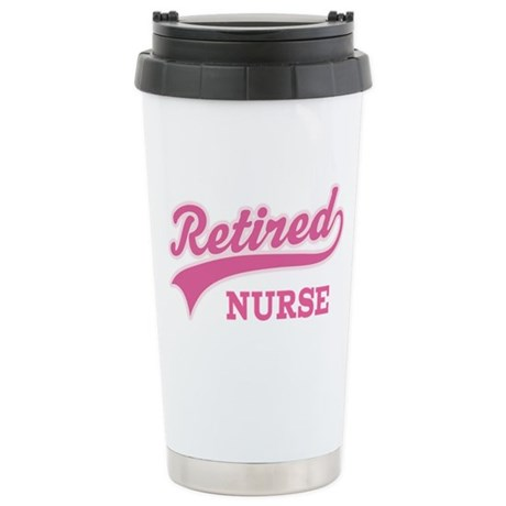 Retired Nurse Gift Stainless Steel Travel Mug