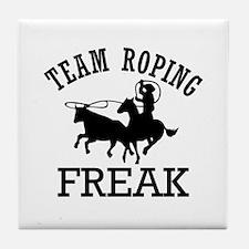 Team Roping Freak Tile Coaster