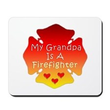 My Grandpa Is A Firefighter Mousepad