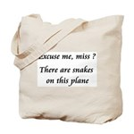 Snakes on this plane Tote Bag