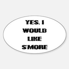 I Would Like S'more Decal