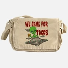 WE CAME FOR THE TACOS Messenger Bag